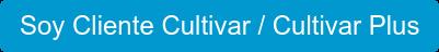 Soy Cliente Cultivar / Cultivar Plus