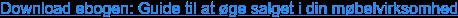 Download ebogen: Guide til at øge salget i din møbelvirksomhed