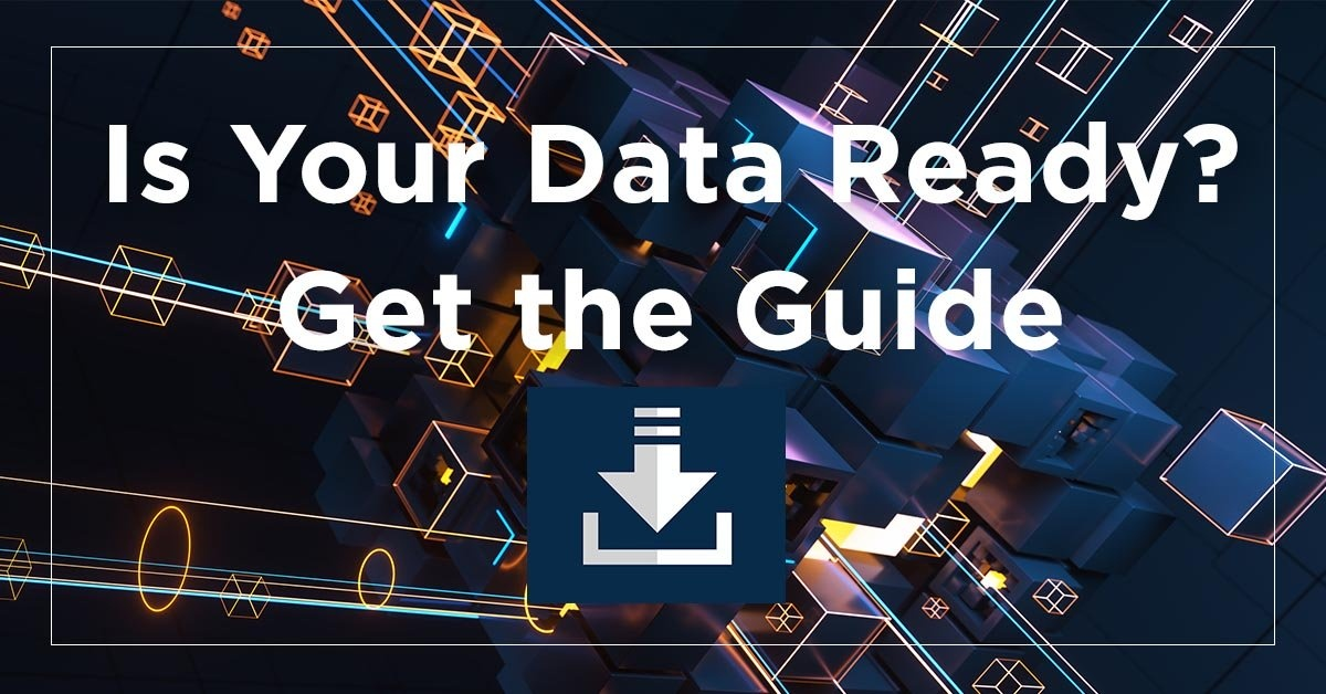 Is Your Data Ready