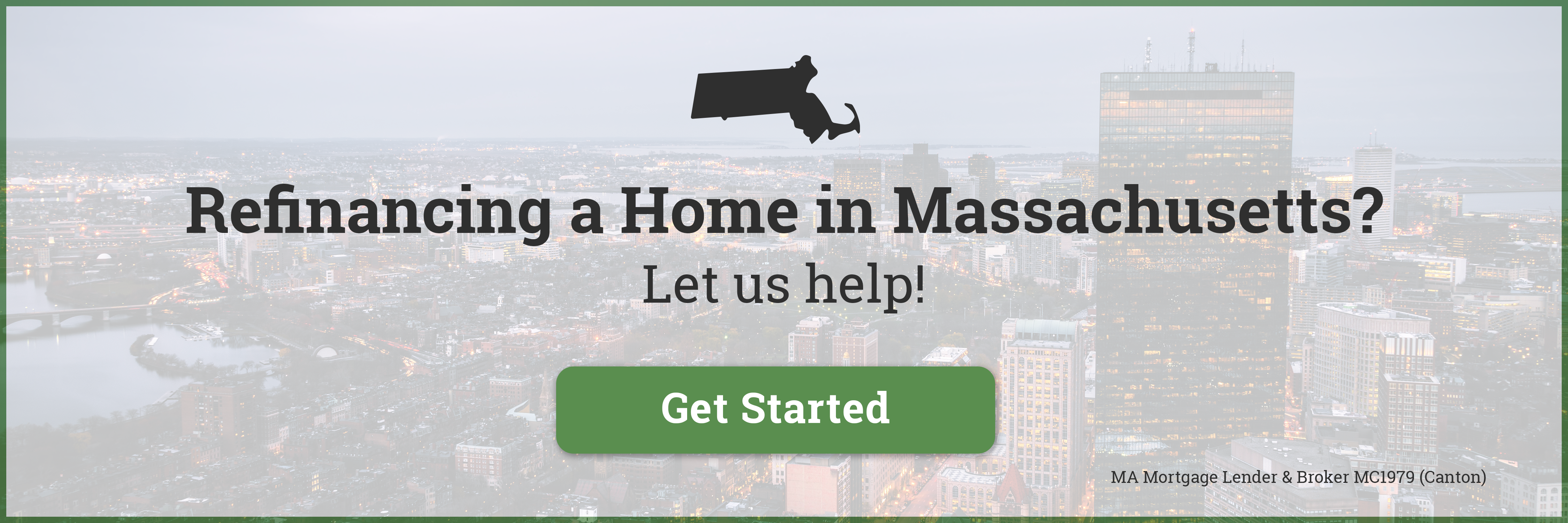 Refinancing a Home in Massachusetts?