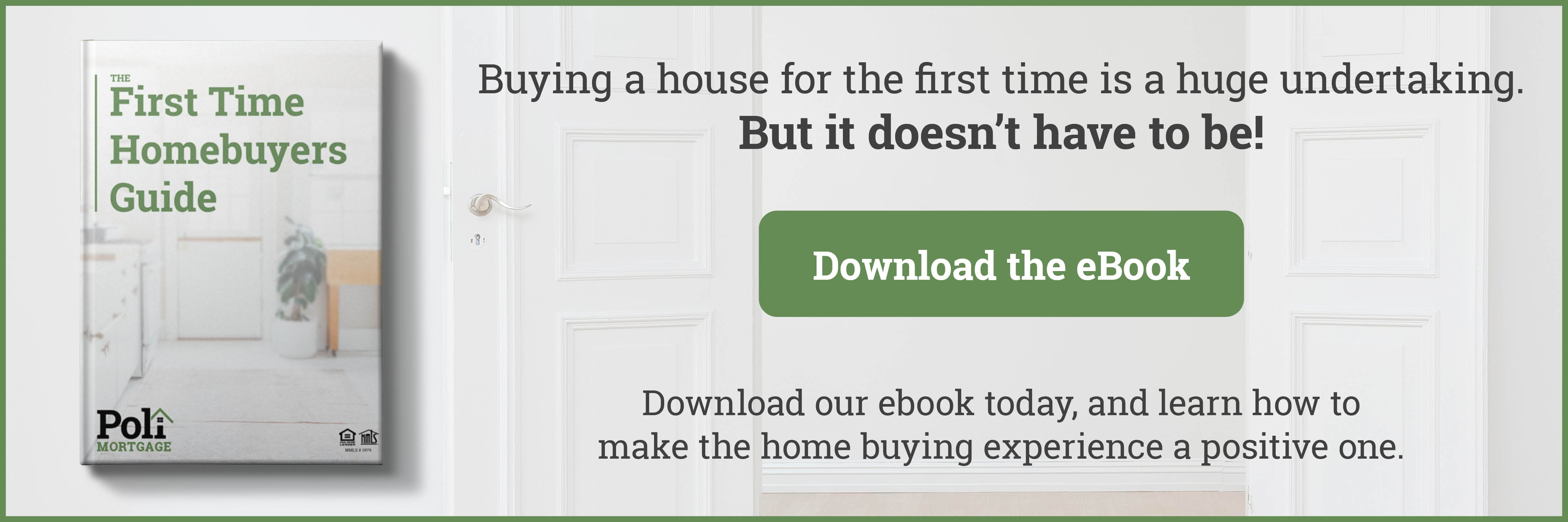 The First Time Homebuyers Guide