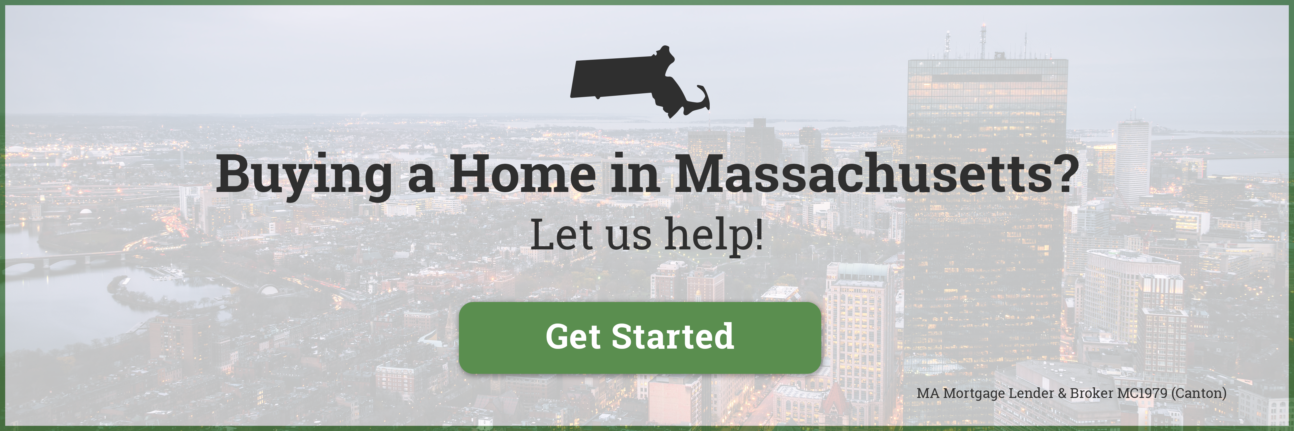 Buying a Home in Massachusetts?