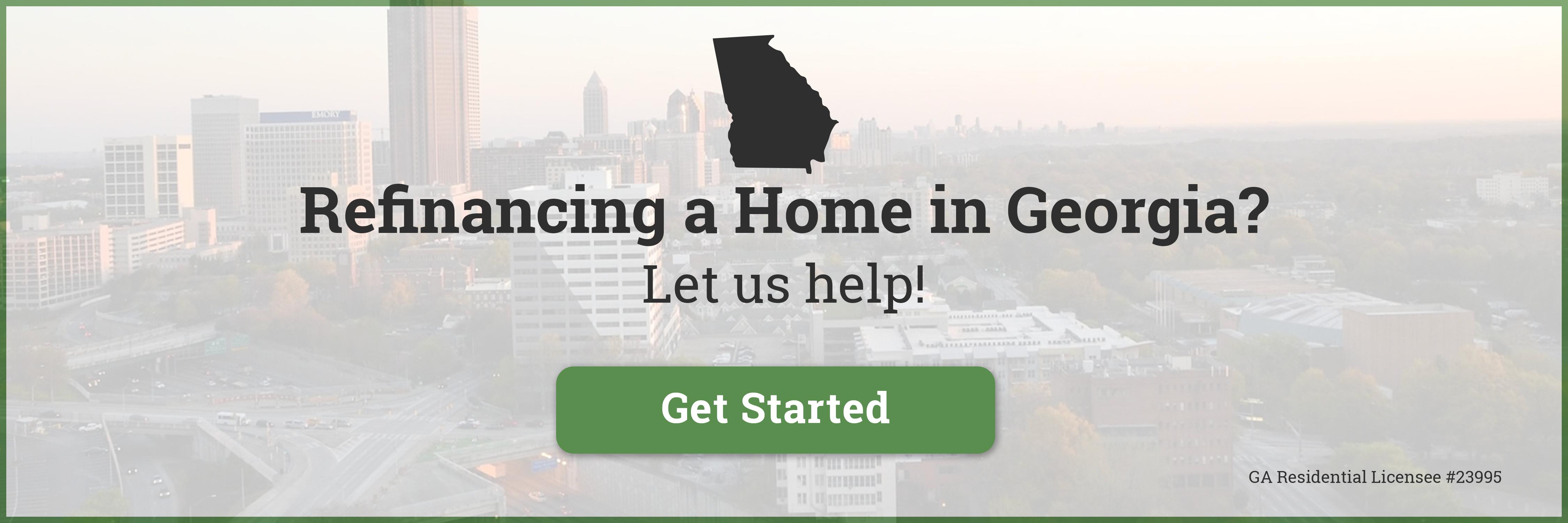 Refinancing a Home in Georgia?