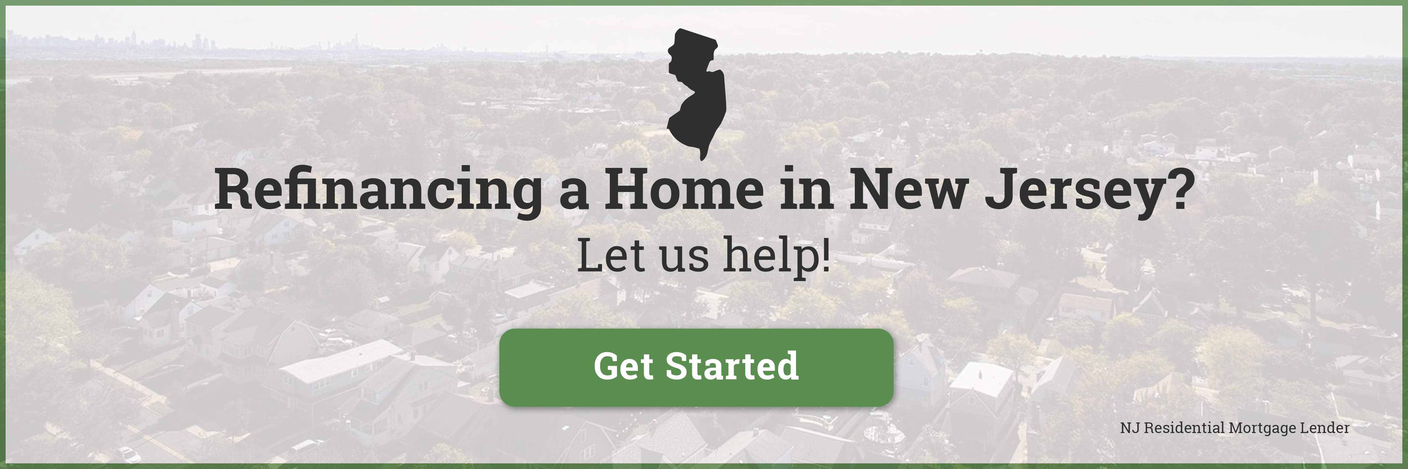 Refinancing a Home in New Jersey?