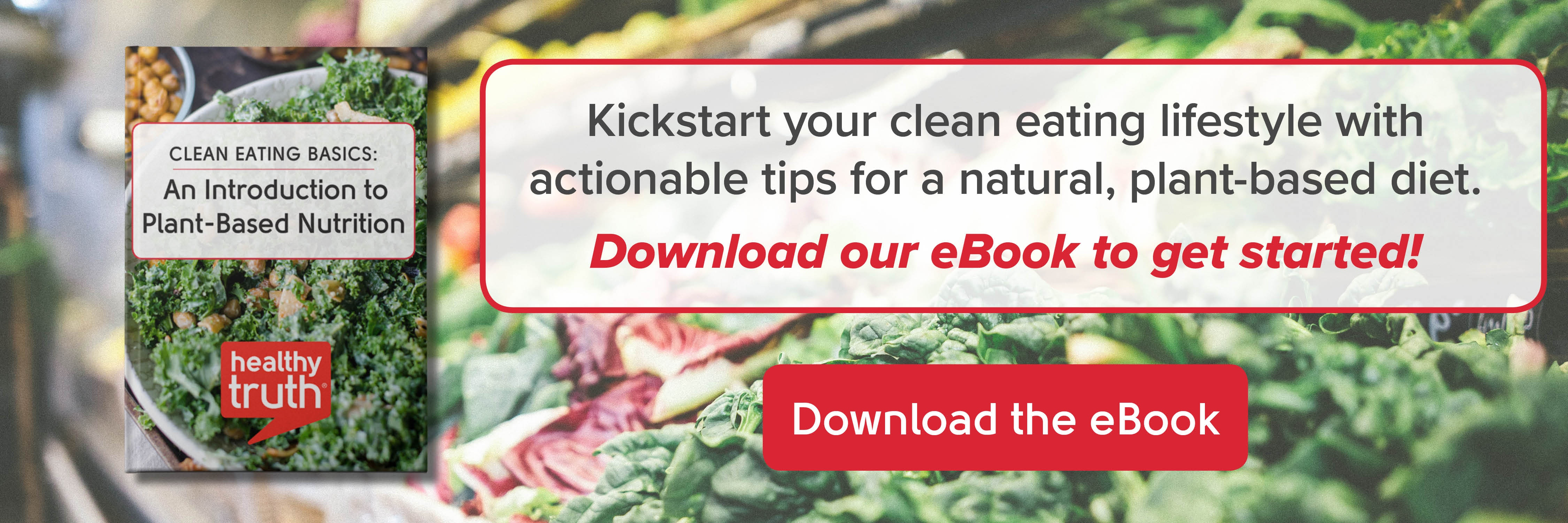Clean Eating Basics An Introduction to Plant Based Nutrition
