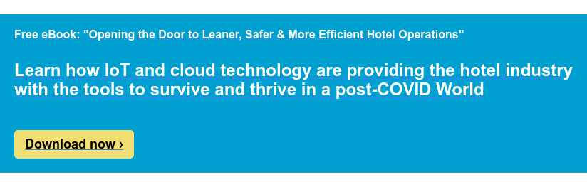 Opening the Door to Leaner, Safer & More Efficient Hotel Operations  Download our free eBook now ›