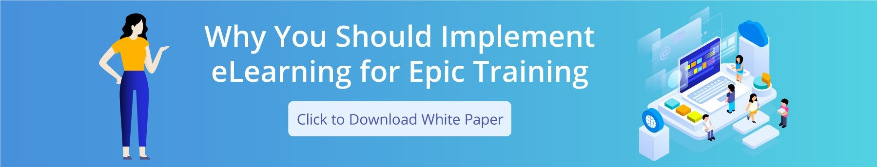 Why You Should Implement eLearning for Epic Training CTA