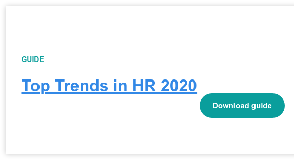 GUIDE  The Future of Work for HR    <https://cta-redirect.hubspot.com/cta/redirect/6348411/5e95f623-8bc5-473a-9bd2-50797e0e6b33>