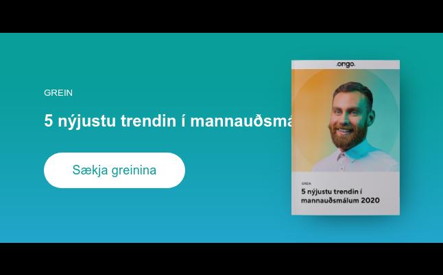 Grein  5 nýjustu trendin í mannauðsmálum 2020 Sækja greinina