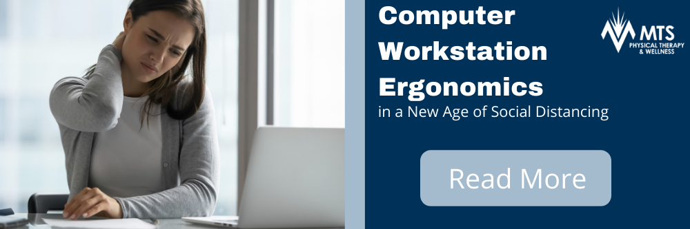 Computer Workstation Ergonomics | MTS Physical Therapy & Wellness
