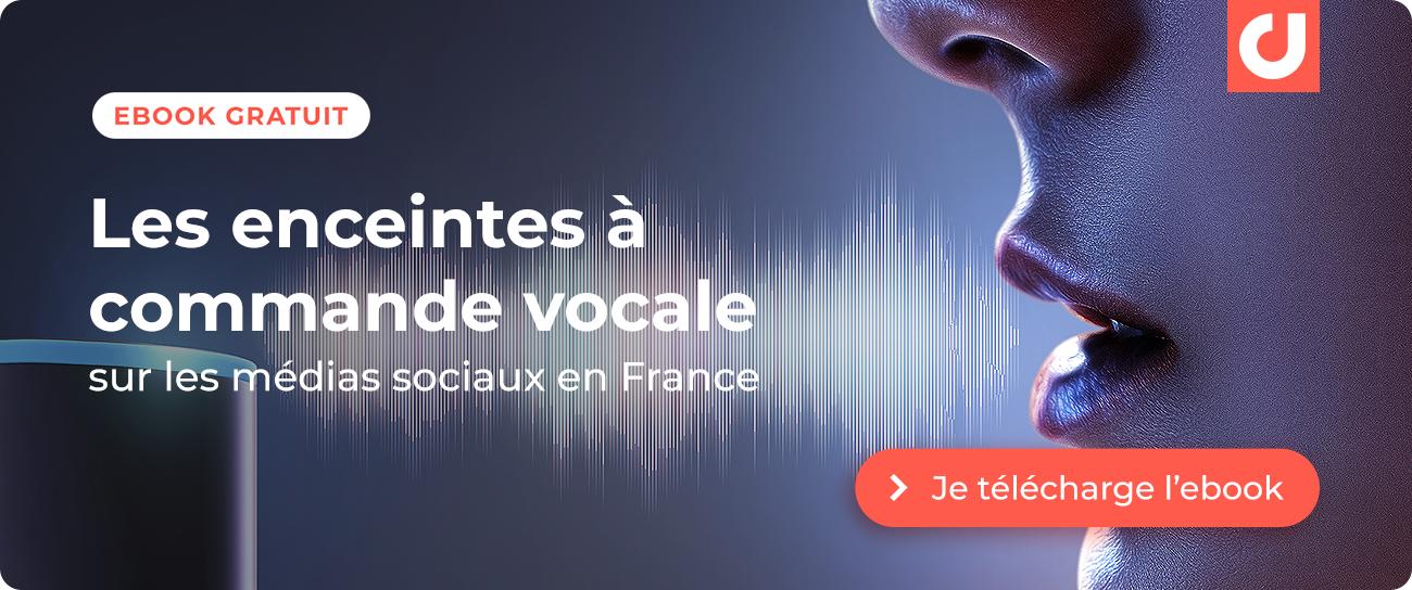 Je télécharge l'étude sur les Enceintes à commande vocale sur les médias sociaux en France