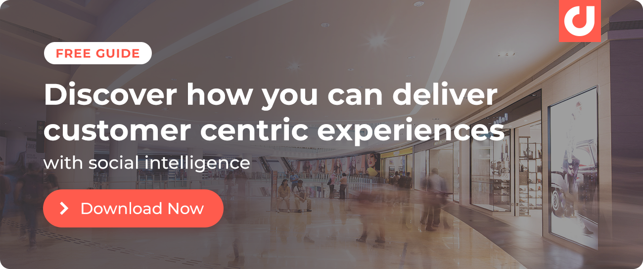 Discover how you can deliver customer centric experiences with social intelligence! Download our guide.