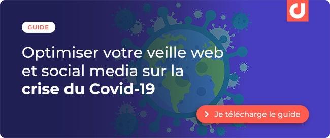 Guide : Comment Optimiser votre veille web et social media sur la crise du Covid-19