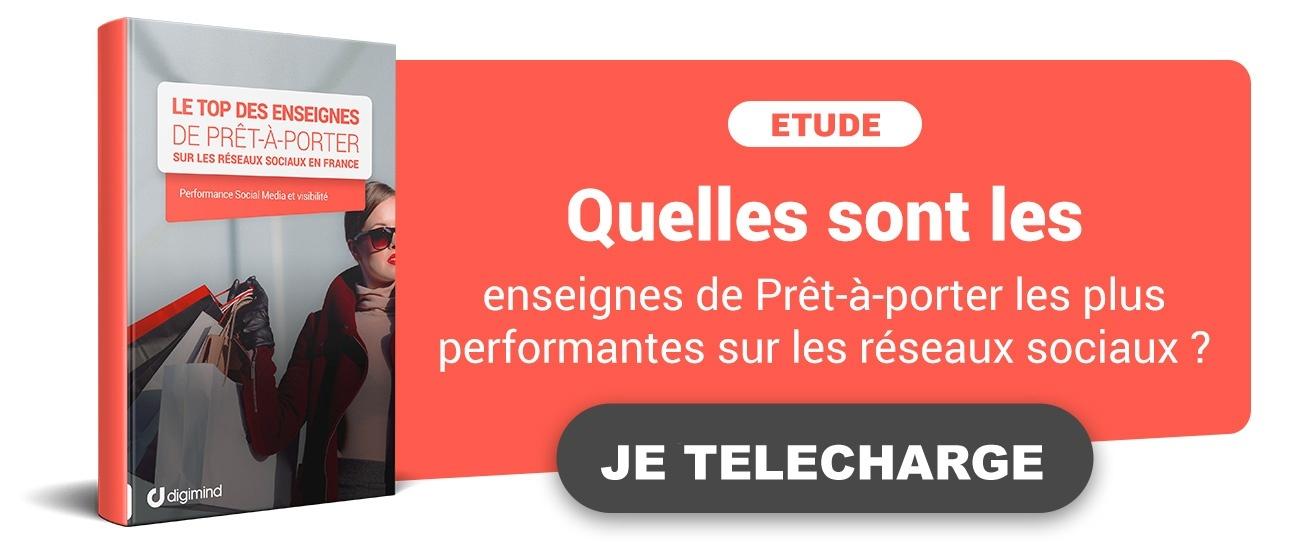 Télécharger l'étude gratuite : Le Top des enseignes de Prêt-à-porter sur les réseaux sociaux en France