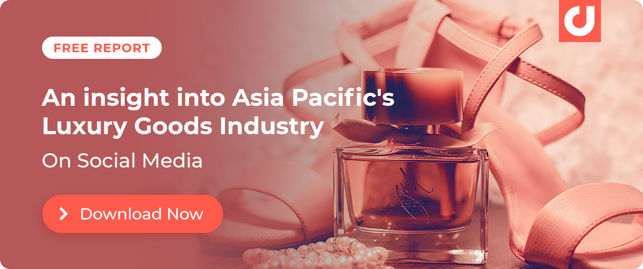 Download Digimind's report on Asia Pacific's luxury goods industry on social.