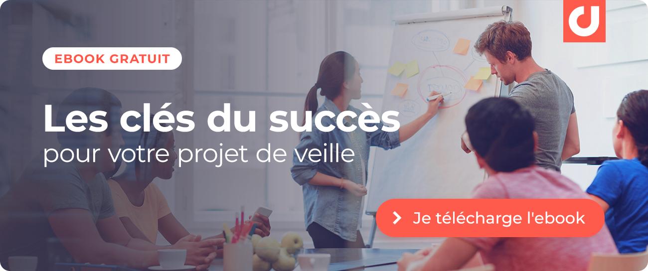 Ebook : Les clés du succès pour votre projet de veille