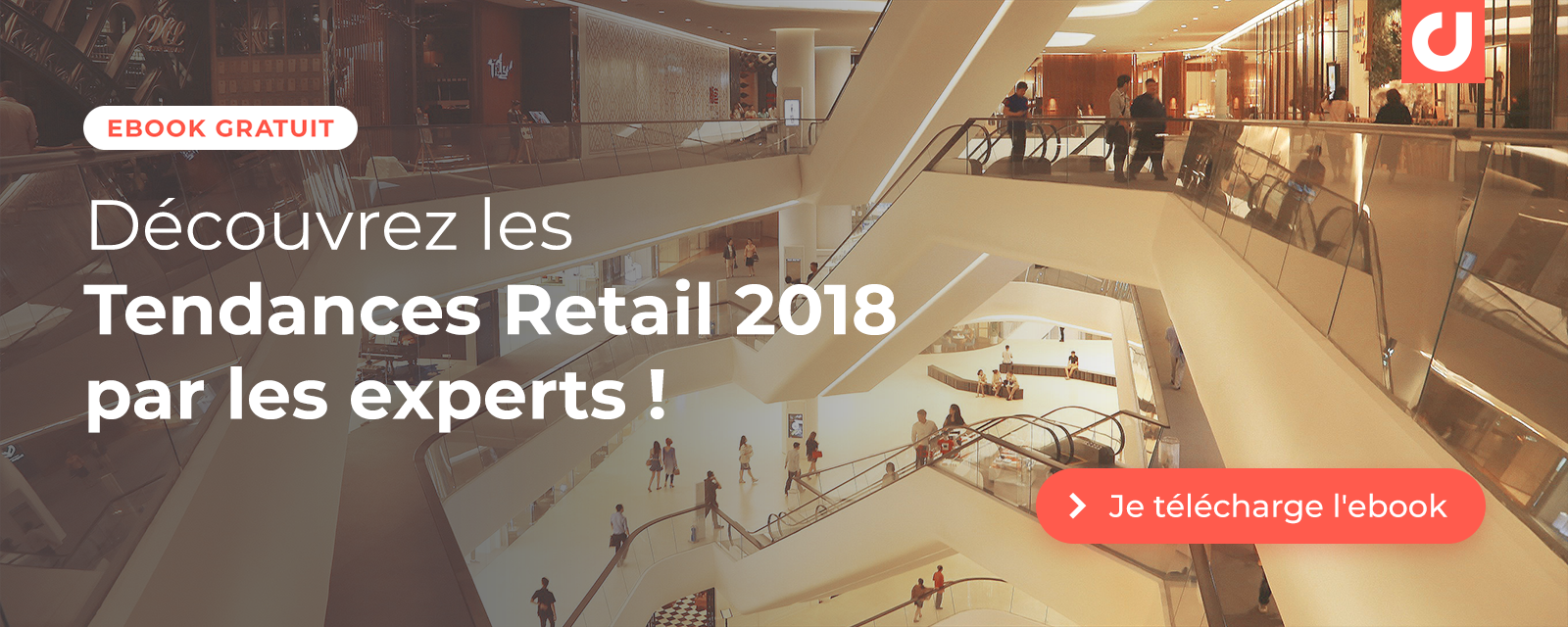 Découvrez les tendances Retail 2018 par les experts