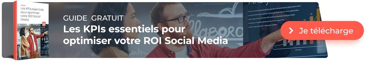 Télécharger le guide gratuit : Les  KPIs essentiels pour votre ROI Social Media