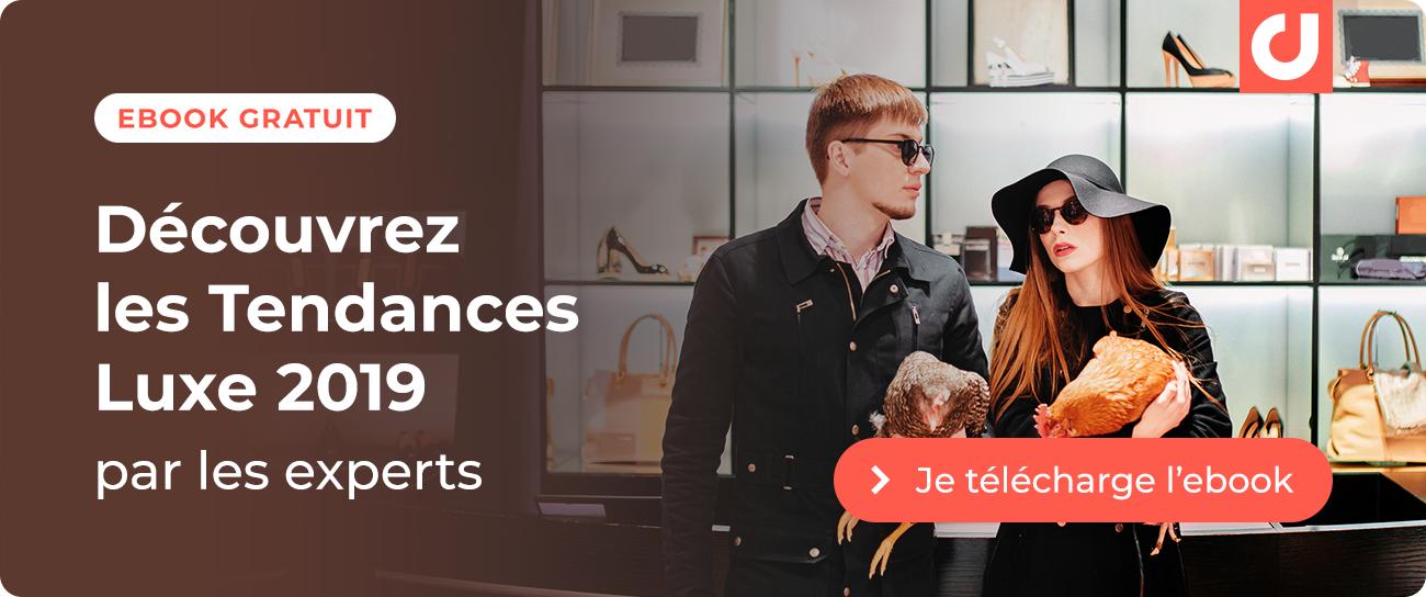 Ebook gratuit : découvrez les tendances Luxe 2019 par les experts