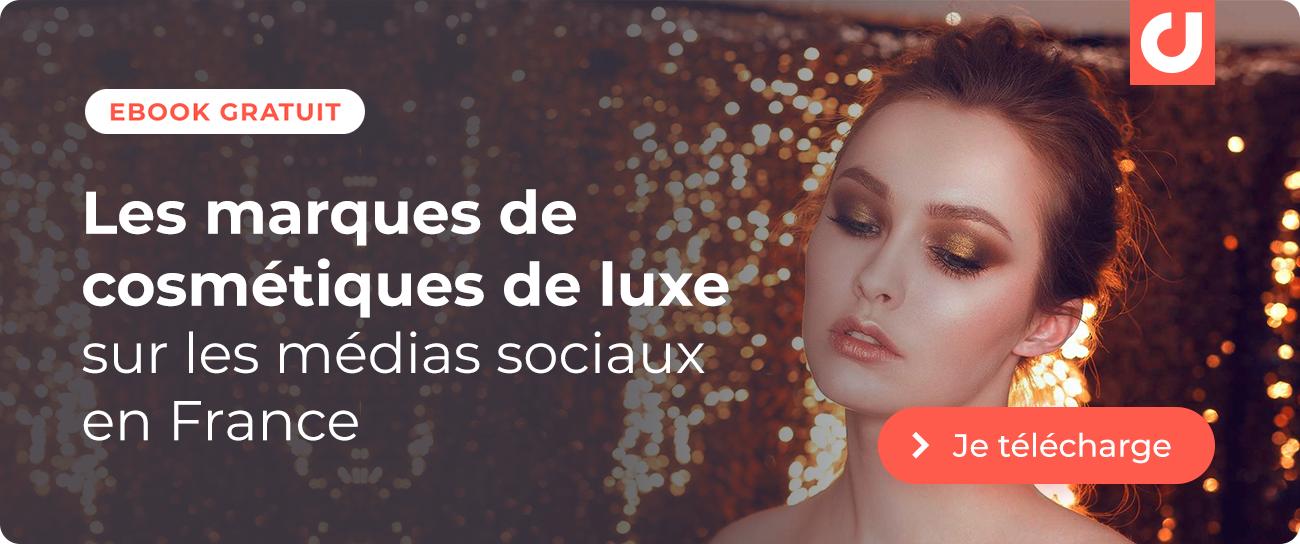 Je télécharge l'étude sur les cosmétiques de luxe sur les médias sociaux en France
