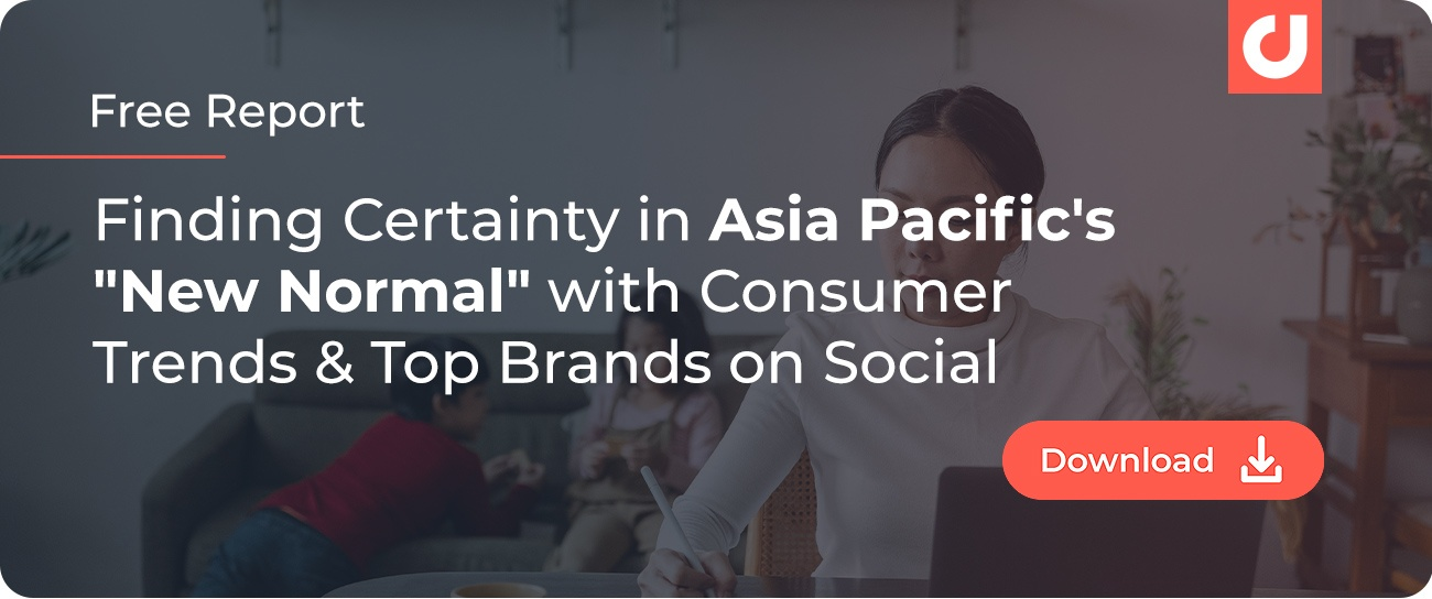 """Finding Certainty in Asia Pacific's """"New Normal"""" with Consumer Trends & Top Brands on Social - Industry Report - Blog CTA Banner"""
