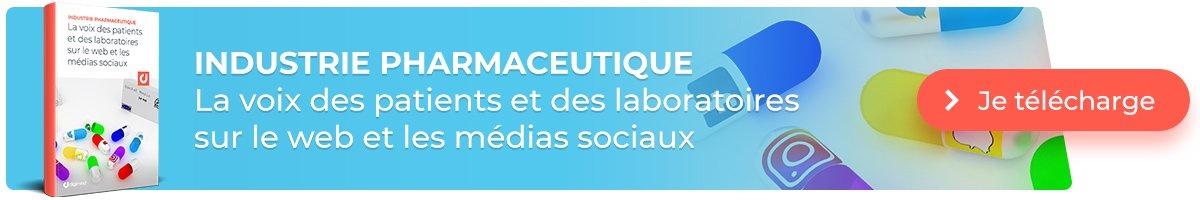 Etude : Industrie pharmceutique : La voix des patients et des laboratoires sur le web et les médias sociaux