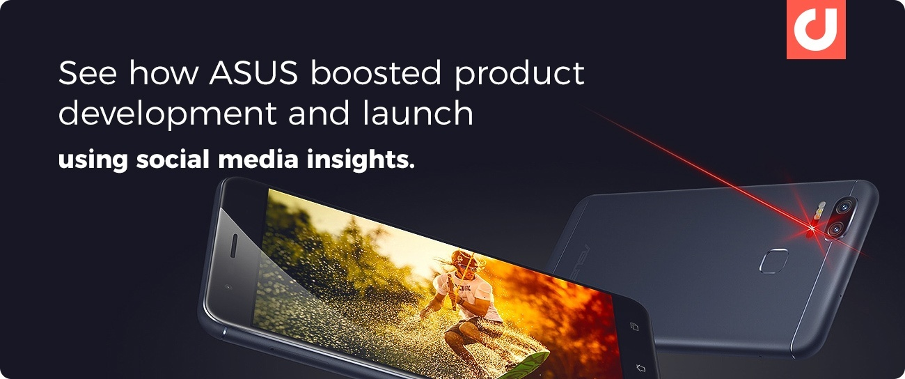 See how ASUS boosted product development and launch using social media insights.