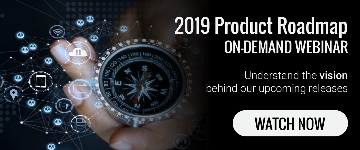 2019 Product Roadmap Webinar On Demand