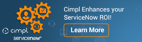 ServiceNow enhanced with Cimpl!
