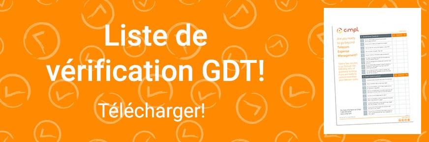 Liste de vérification GDT!