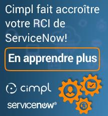 ServiceNow amélioré grâce à Cimpl!