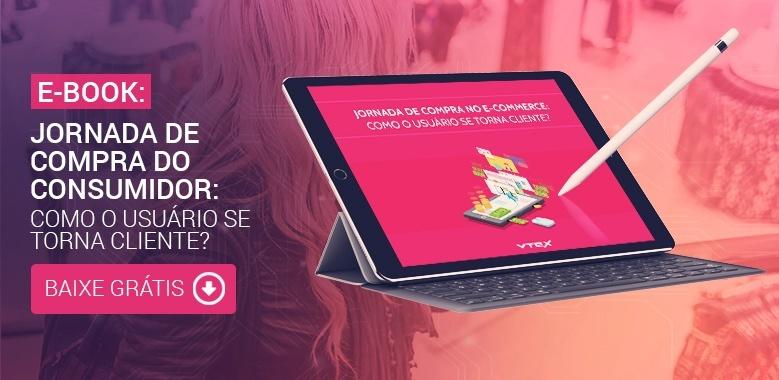 VTEX - CTA - Ebook: Jornada de compra no ecommerce