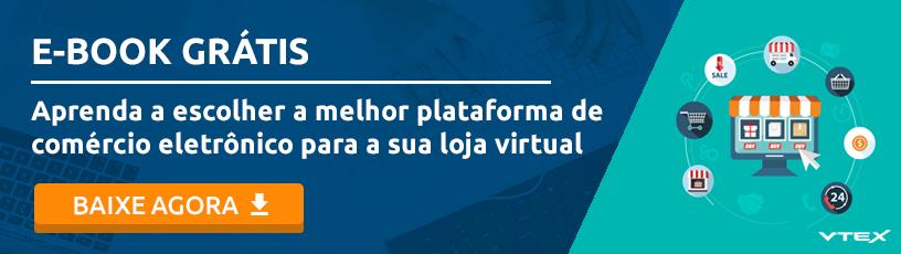 VTEX - CTA - Ebook: Qual é a melhor plataforma de comércio eletrônico