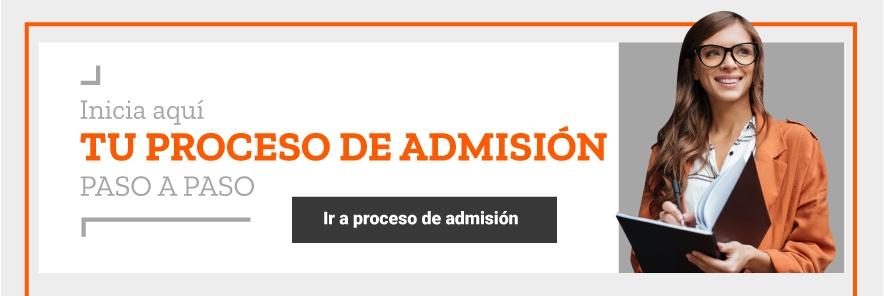 Conoce el proceso de admisión