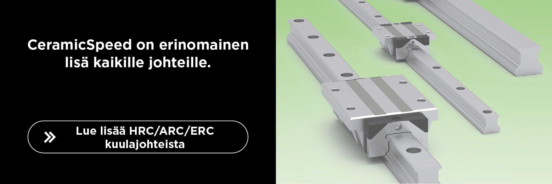 kuulajohteista HRC/ARC/ERC