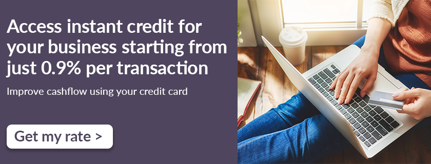 Access instant credit for your business starting from just 0.9% per transaction