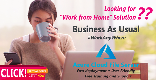Work From Home Offer Azure Cloud File Server