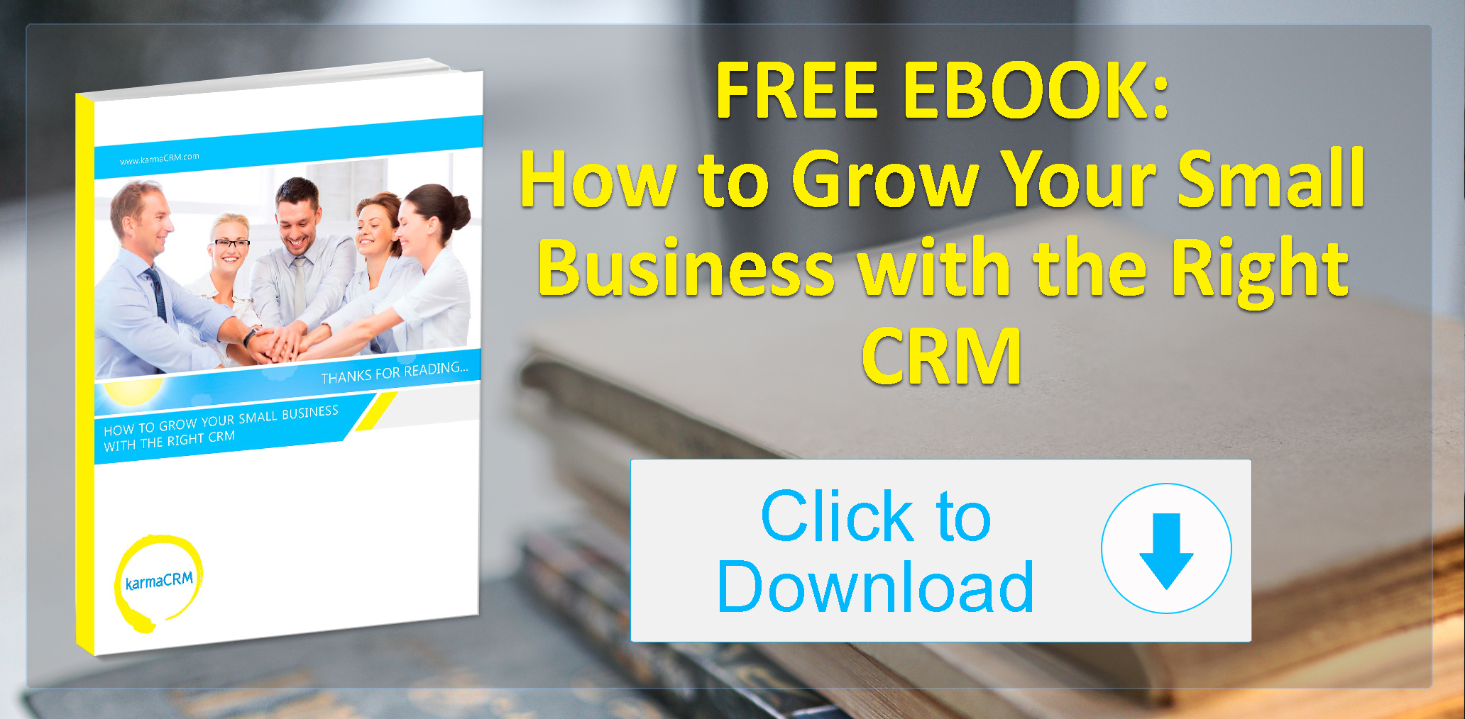 Ebook-How-to-Grow-Your-Small-Business-with-the-Right-CRM