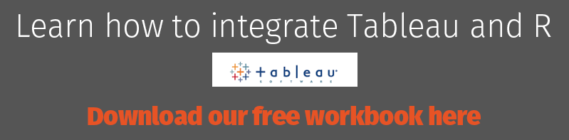 Learn how to integrate Tableau and R - download our free workbook here