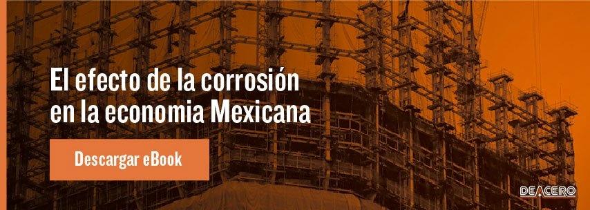 efecto de la corrosión en la economía mexicana