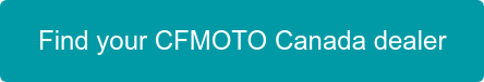 Find your CFMOTO Canada dealer