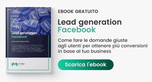 Scarica l'eBook gratuito - Lead Generation Facebook