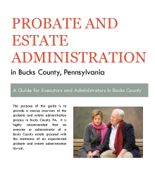 Probate and Estate Administration Guide for Montgomery County, PA