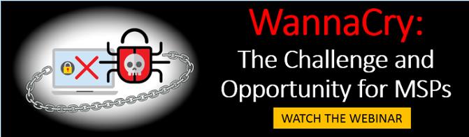 WannaCry MSP Webinar