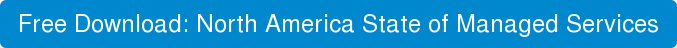 Free Download: North America State of Managed Services