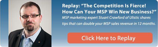 The Competition is Fierce! How Can Your MSP Win New Business replay