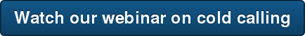 Watch our webinar on cold calling
