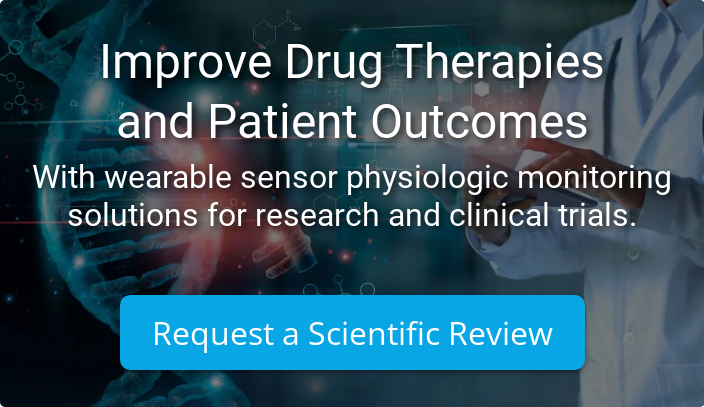 Improve Drug Therapies and Patient Outcomes With wearable sensor physiologic monitoring solutions for research and clinical trials. Request a Scientific Review