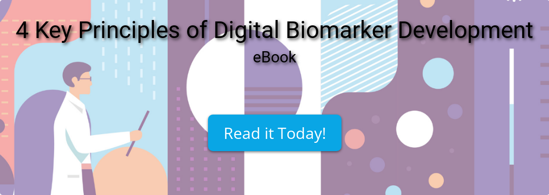4 Key Principles of Digital Biomarker Development eBook Read it Today!