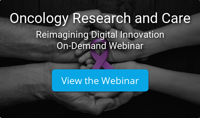 Oncology Research and Care Reimagining Digital Innovation On-Demand Webinar View the Webinar